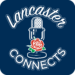 Lancaster Connects Podcast